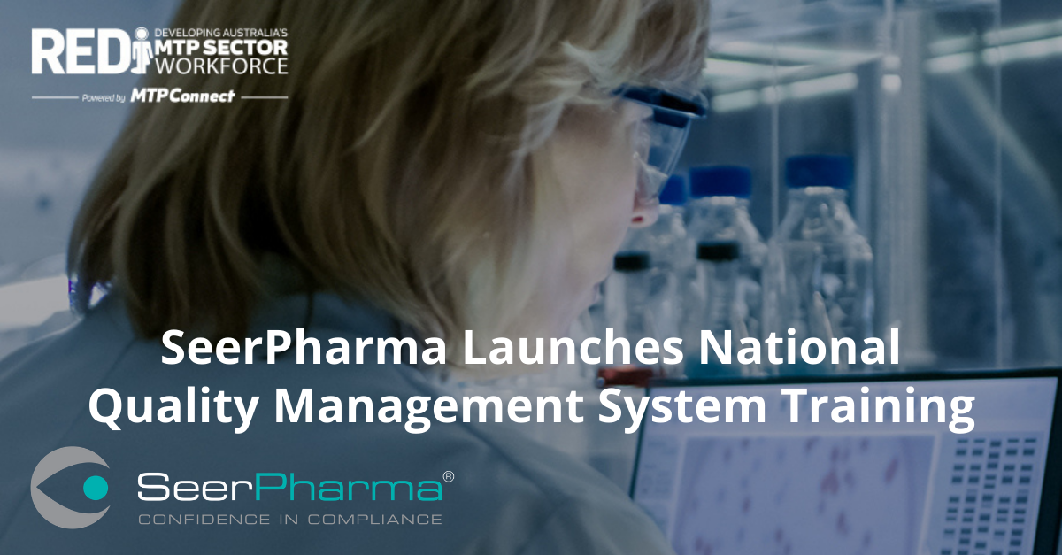 SeerPharma Launches National Quality Management System Training REDI MTPConnect